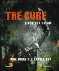 The Cure. A perfect dream -